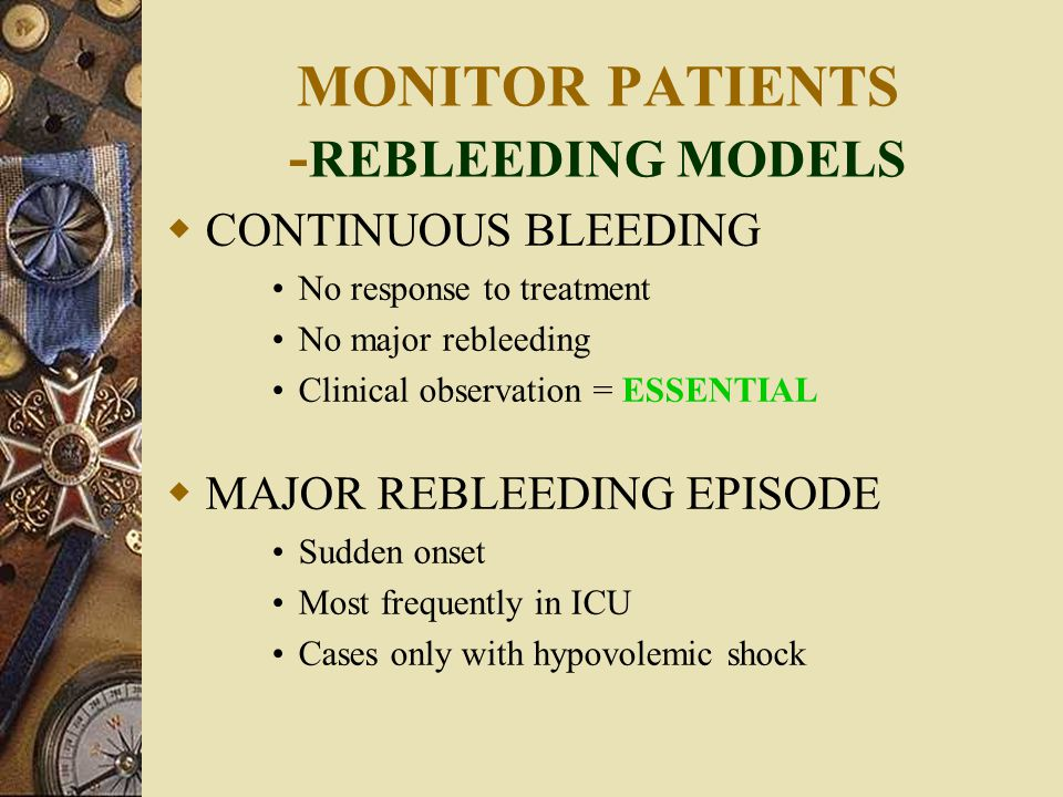 MONITOR PATIENTS -REBLEEDING MODELS