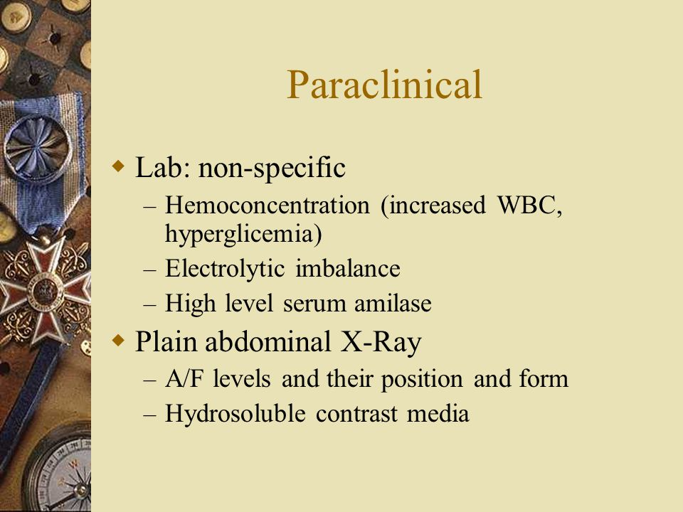 Paraclinical Lab: non-specific Plain abdominal X-Ray