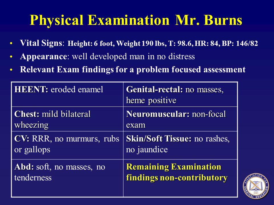 Physical Examination Mr. Burns