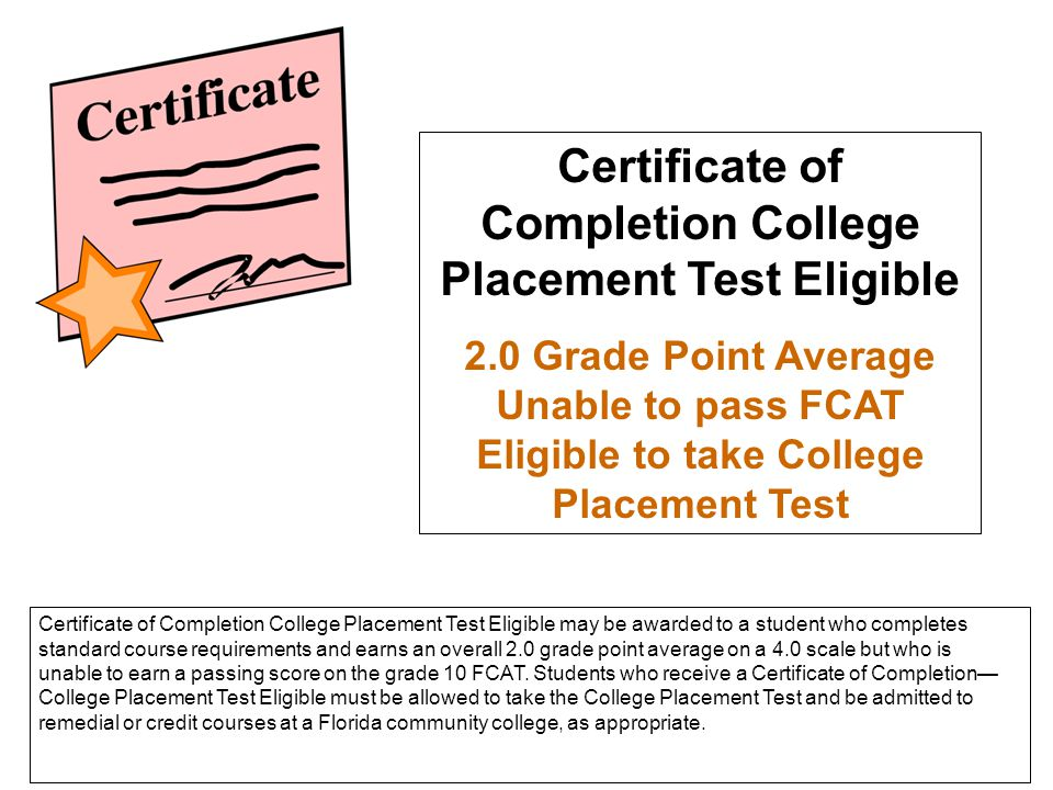 Certificate of Completion College Placement Test Eligible
