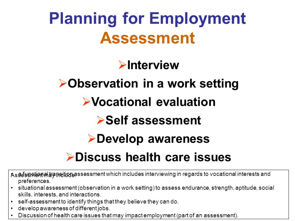 Planning for Employment Assessment