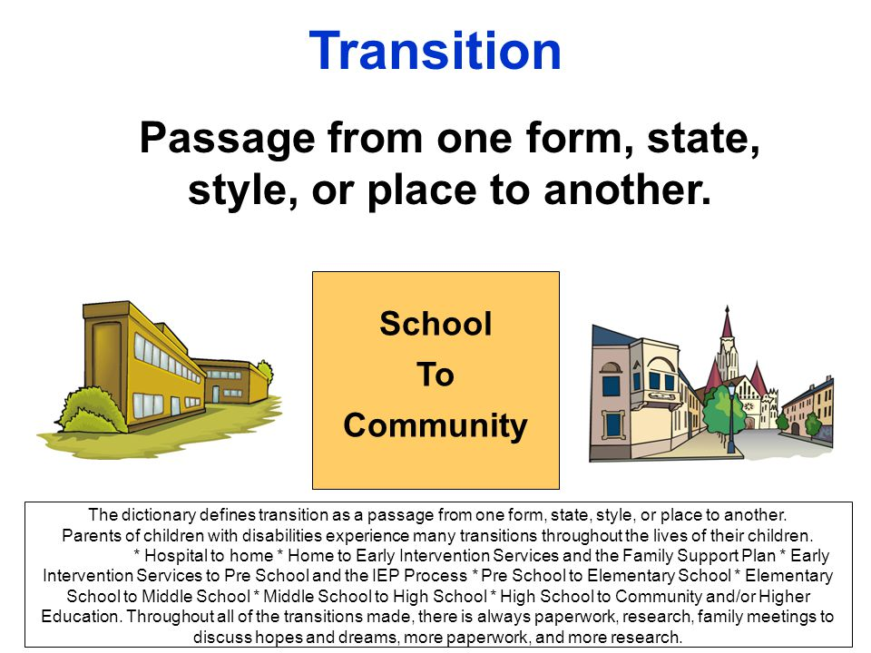 Passage from one form, state, style, or place to another.