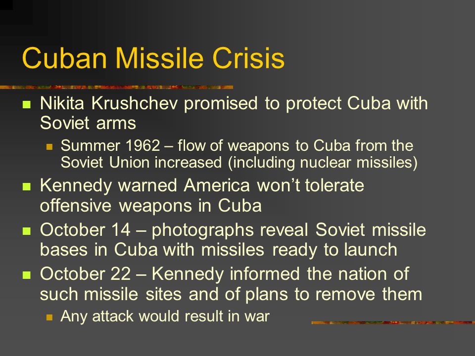 Cuban Missile Crisis Nikita Krushchev promised to protect Cuba with Soviet arms.
