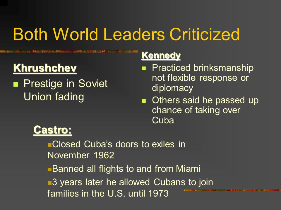 Both World Leaders Criticized