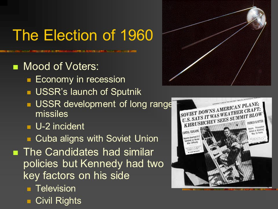 The Election of 1960 Mood of Voters: