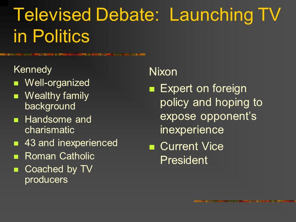 Televised Debate: Launching TV in Politics