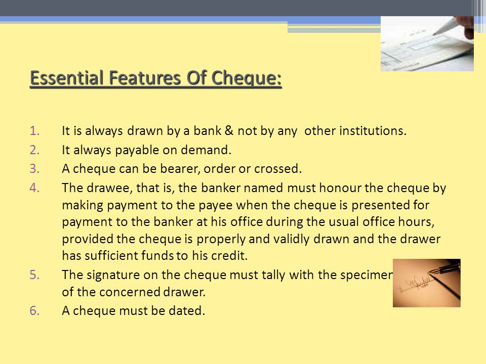Essential Features Of Cheque: