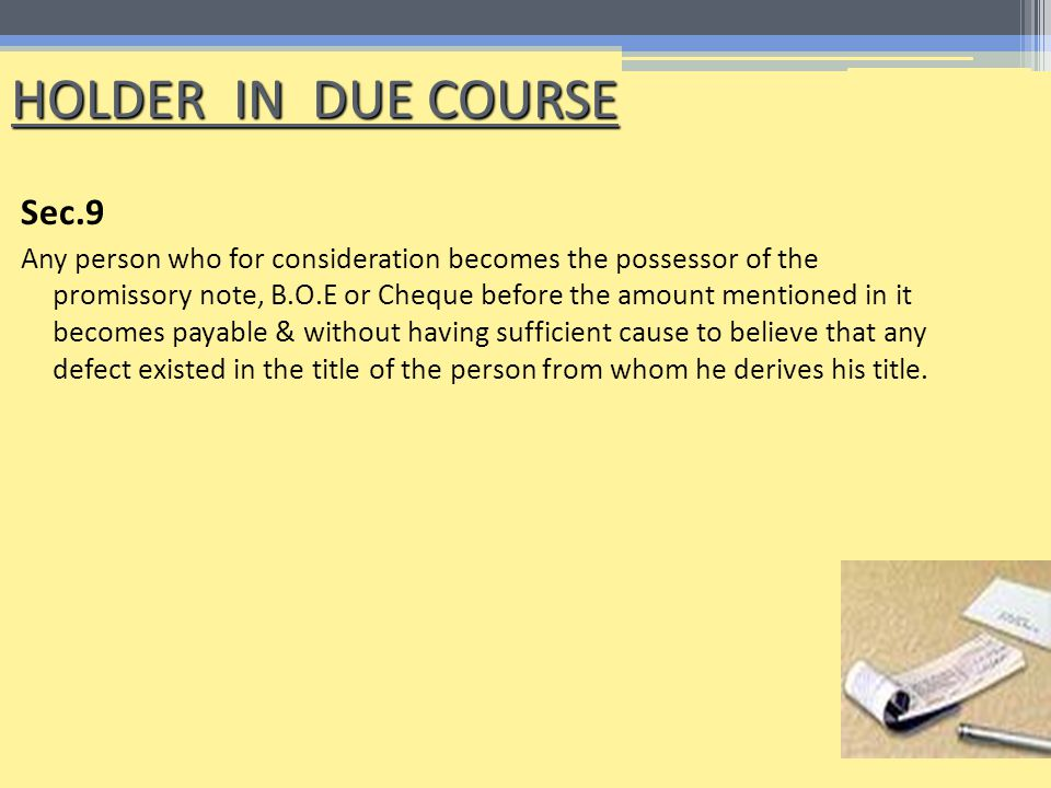 HOLDER IN DUE COURSE Sec.9