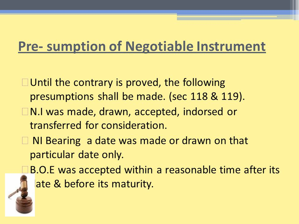 Pre- sumption of Negotiable Instrument