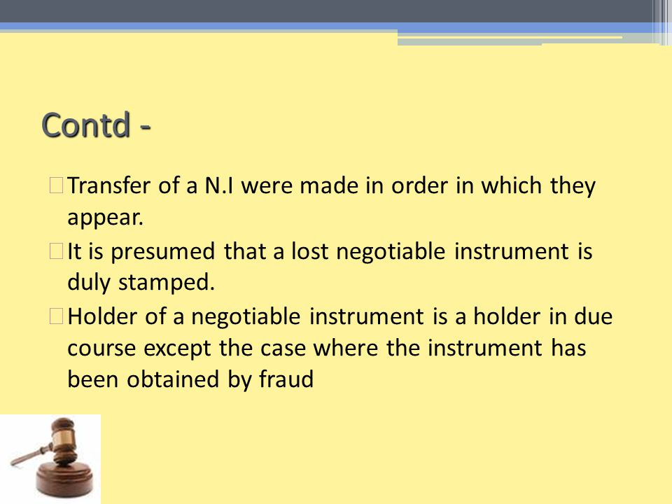 Contd - Transfer of a N.I were made in order in which they appear.