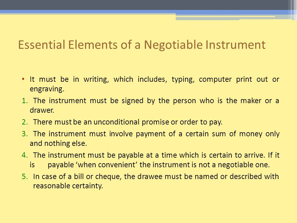 Essential Elements of a Negotiable Instrument