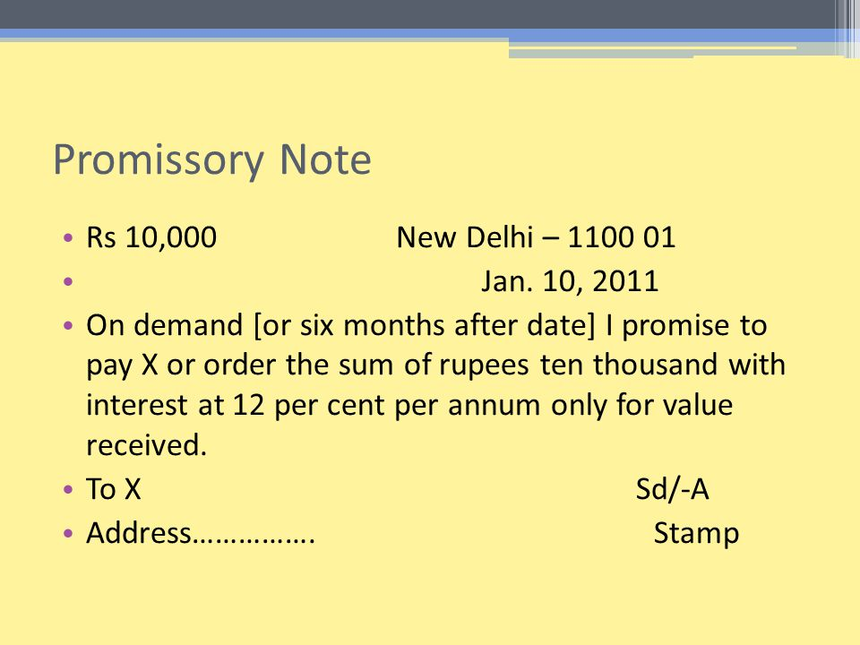 Promissory Note Rs 10,000 New Delhi – 1100 01 Jan. 10, 2011