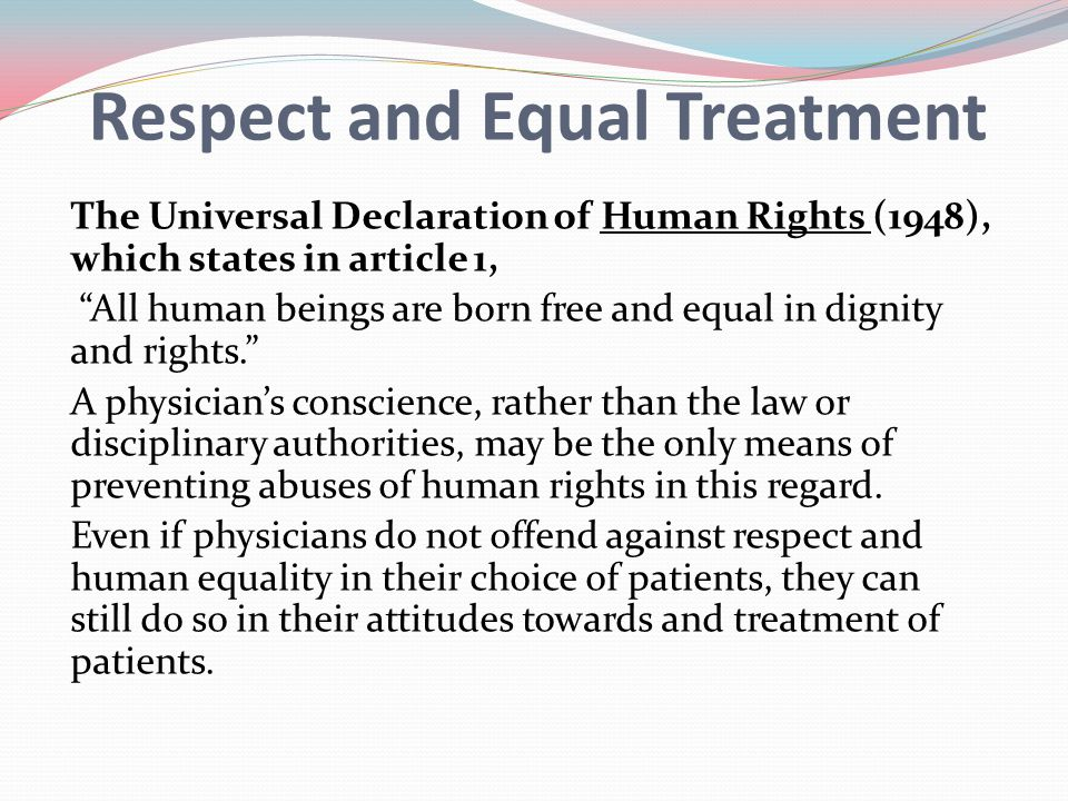 Respect and Equal Treatment