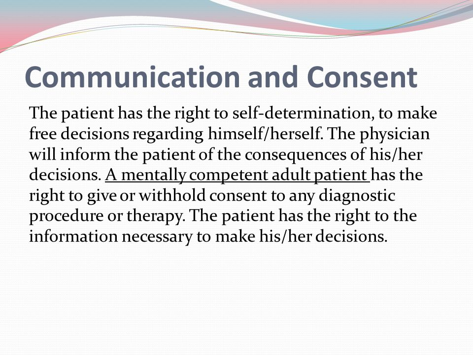 Communication and Consent