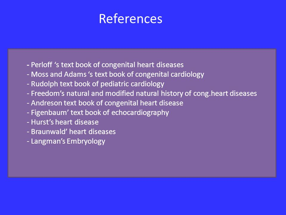 References - Perloff 's text book of congenital heart diseases