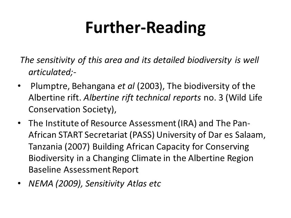 Further-Reading The sensitivity of this area and its detailed biodiversity is well articulated;-