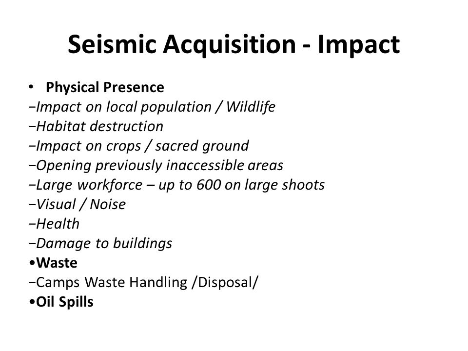 Seismic Acquisition - Impact