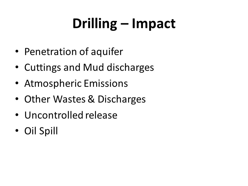 Drilling – Impact Penetration of aquifer Cuttings and Mud discharges