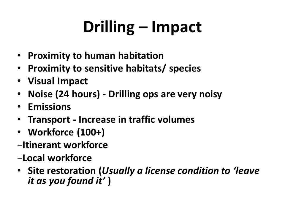Drilling – Impact Proximity to human habitation