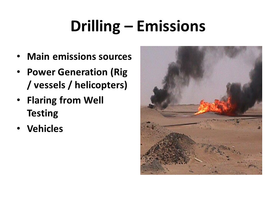 Drilling – Emissions Main emissions sources