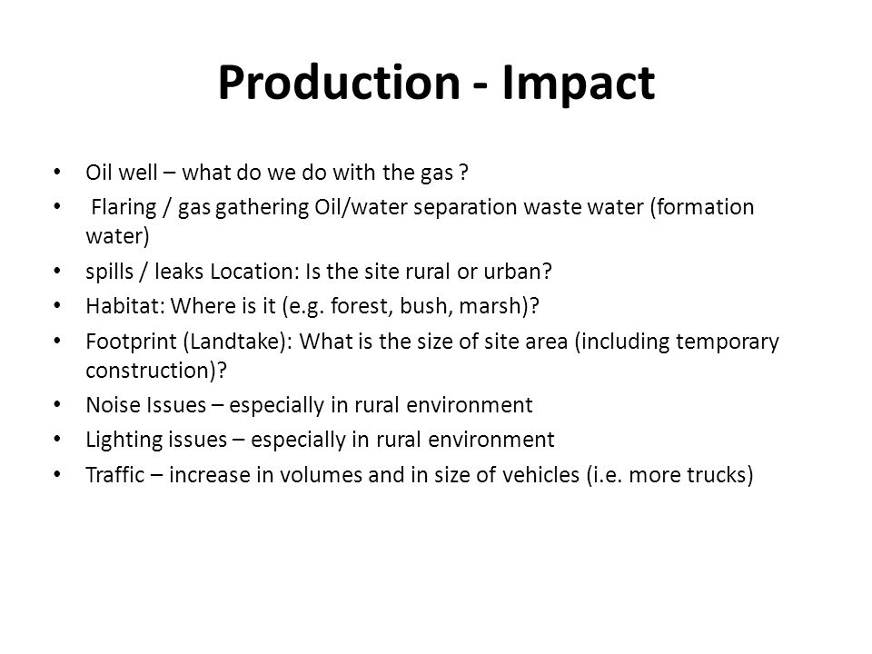 Production - Impact Oil well – what do we do with the gas