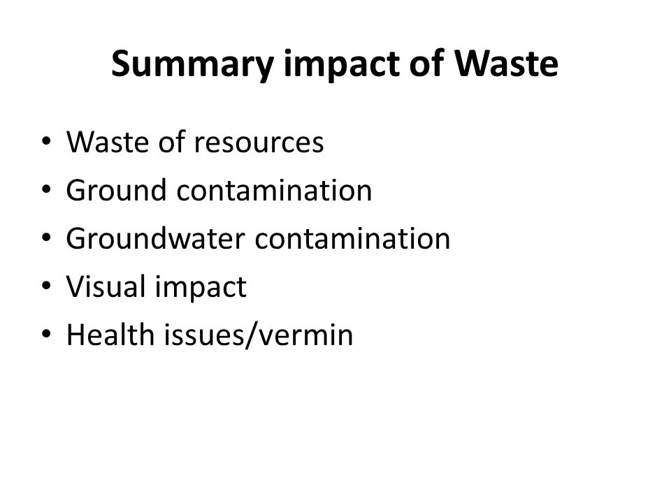 Summary impact of Waste