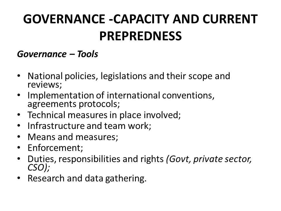 GOVERNANCE -CAPACITY AND CURRENT PREPREDNESS