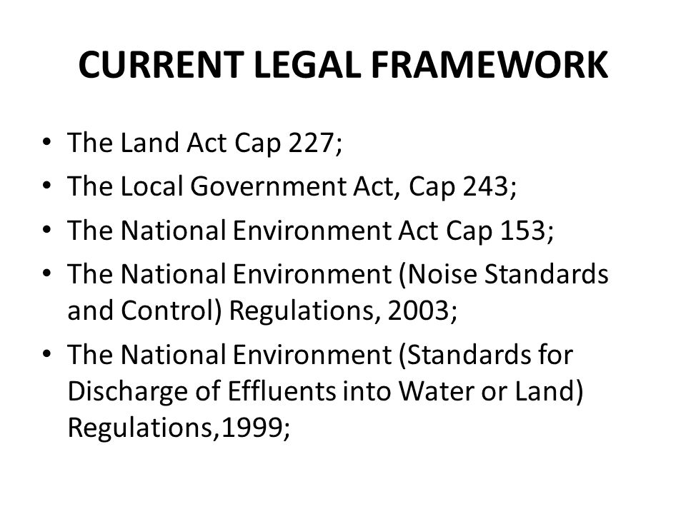CURRENT LEGAL FRAMEWORK