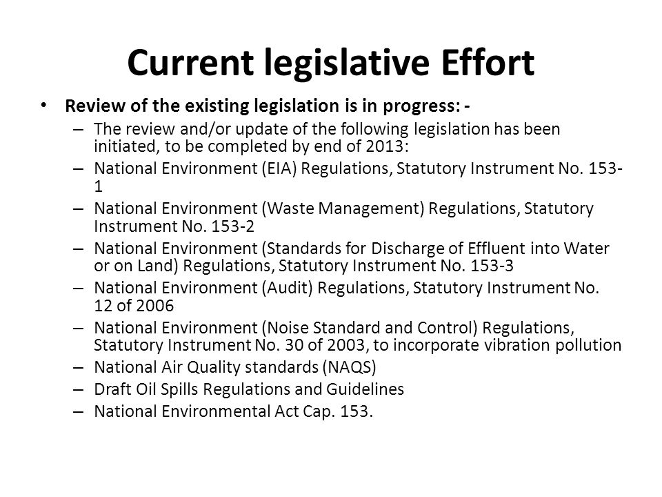 Current legislative Effort