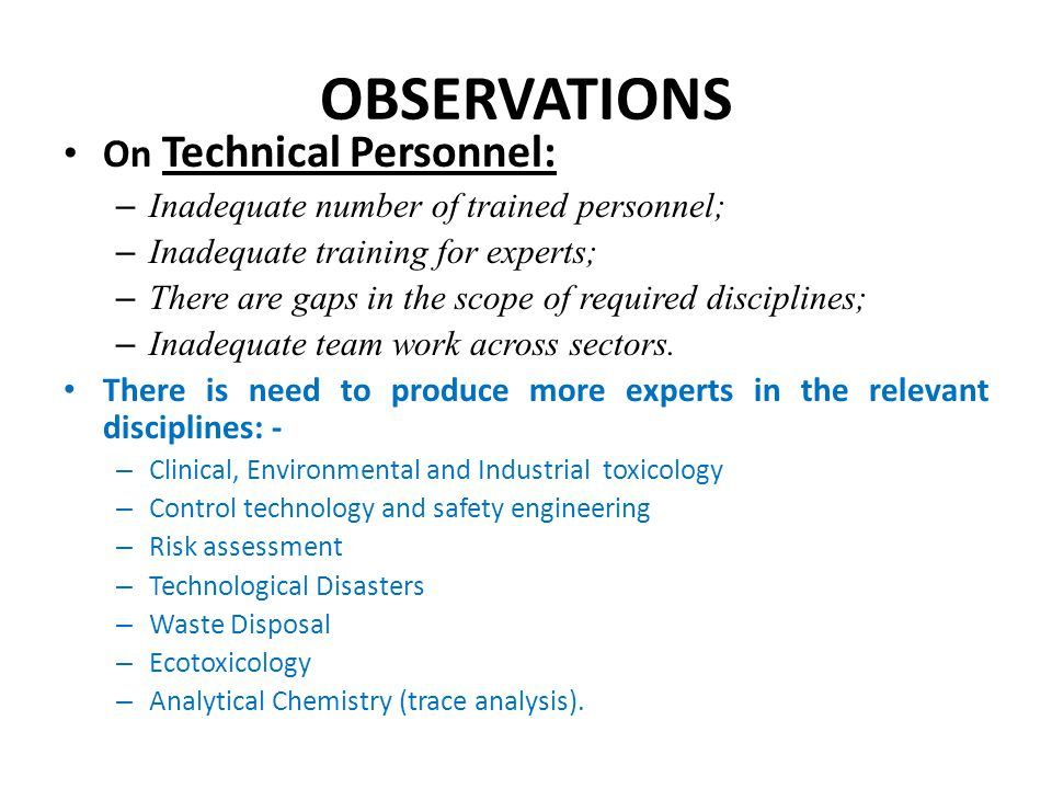 OBSERVATIONS On Technical Personnel: