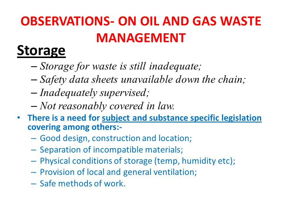 OBSERVATIONS- ON OIL AND GAS WASTE MANAGEMENT