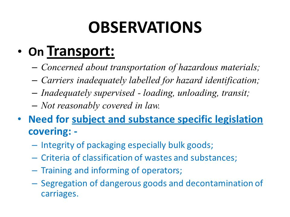 OBSERVATIONS On Transport: