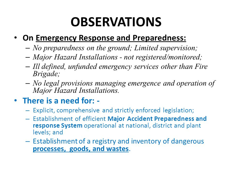 OBSERVATIONS On Emergency Response and Preparedness: