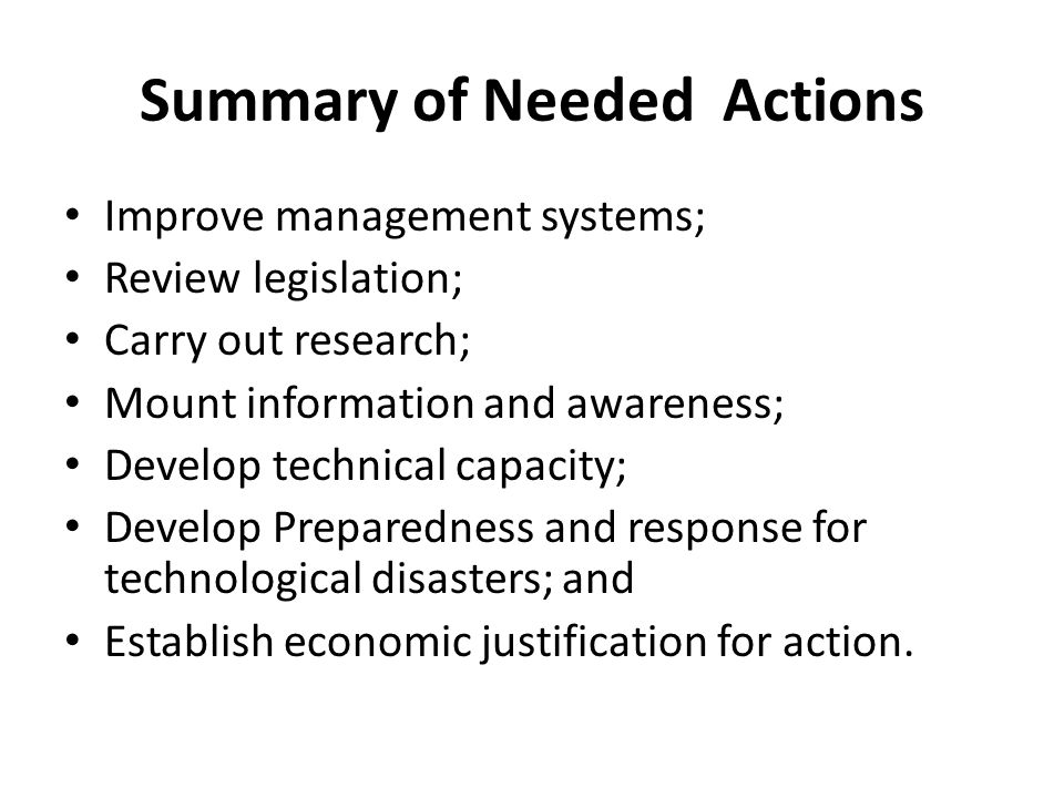 Summary of Needed Actions