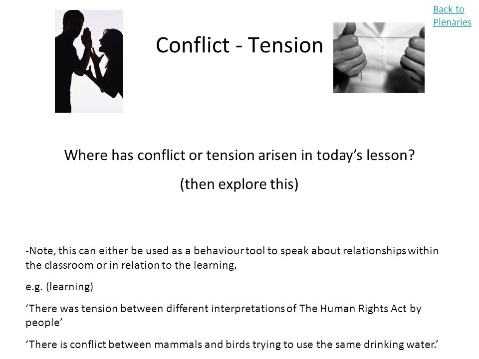 Where has conflict or tension arisen in today's lesson