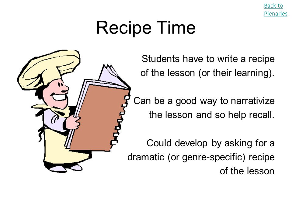 Recipe Time Students have to write a recipe