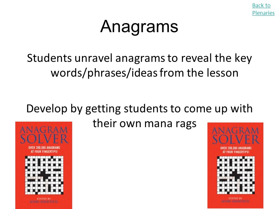 Develop by getting students to come up with their own mana rags