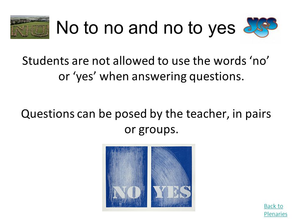 Questions can be posed by the teacher, in pairs or groups.