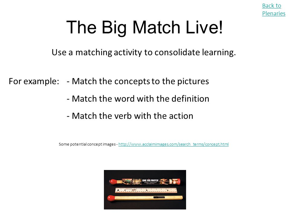 Use a matching activity to consolidate learning.