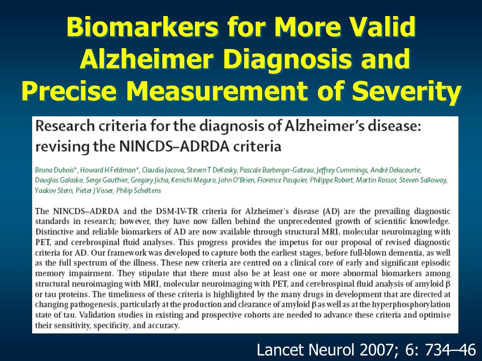 Biomarkers for More Valid Alzheimer Diagnosis and Precise Measurement of Severity