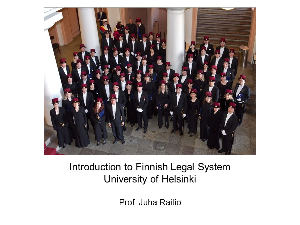 Introduction to Finnish Legal System University of Helsinki