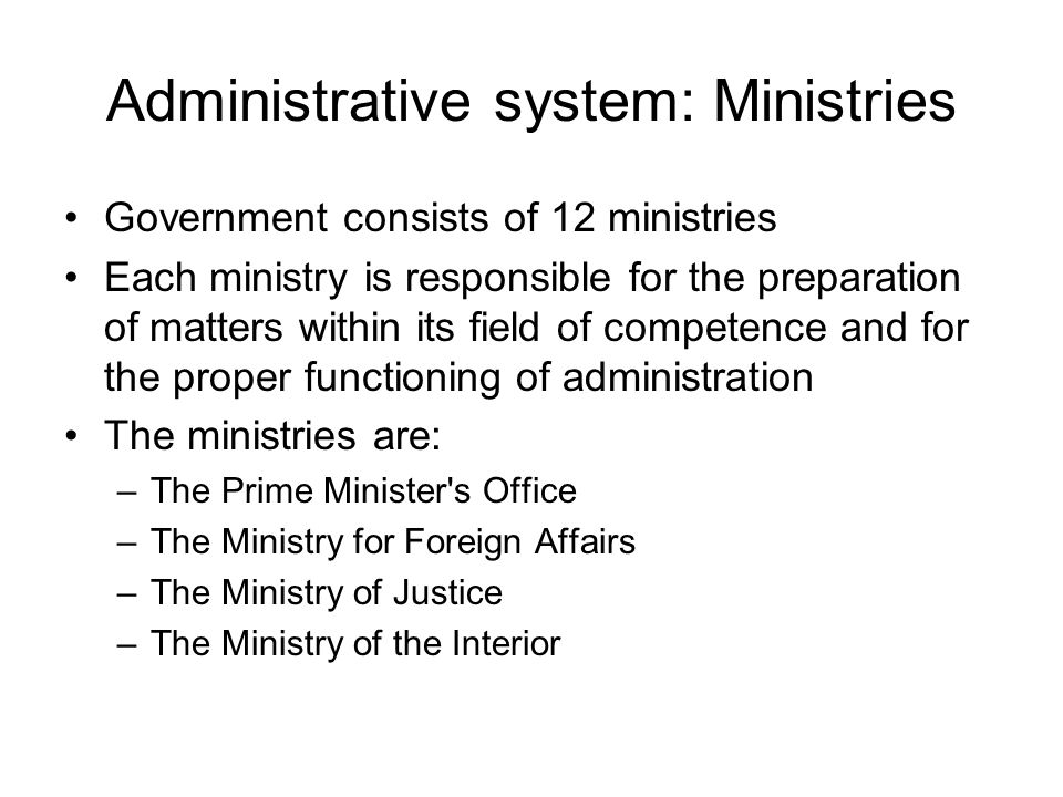 Administrative system: Ministries