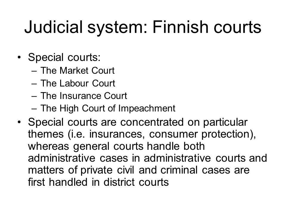 Judicial system: Finnish courts