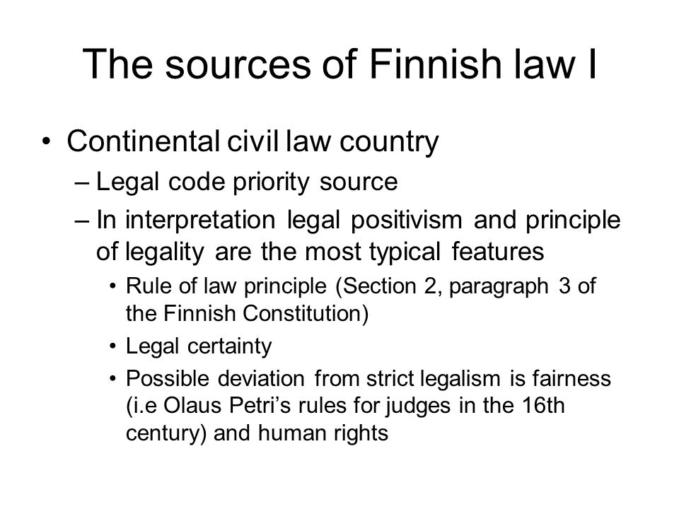 The sources of Finnish law I