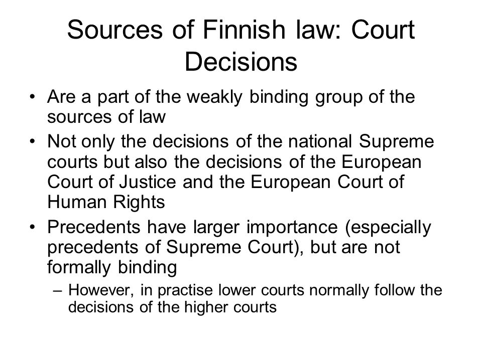 Sources of Finnish law: Court Decisions
