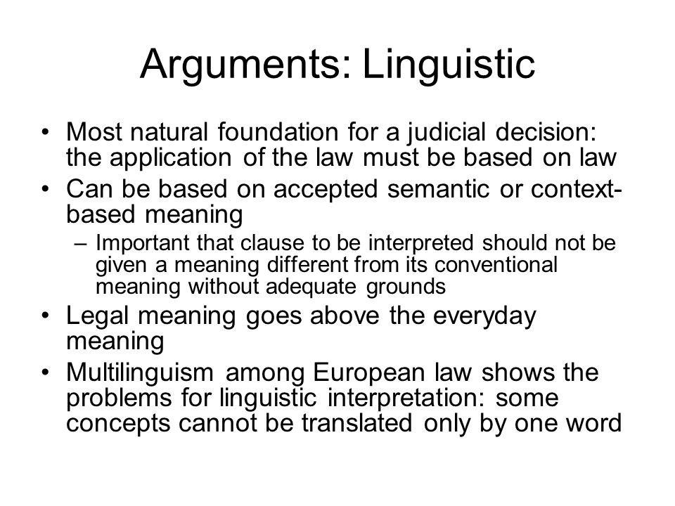Arguments: Linguistic