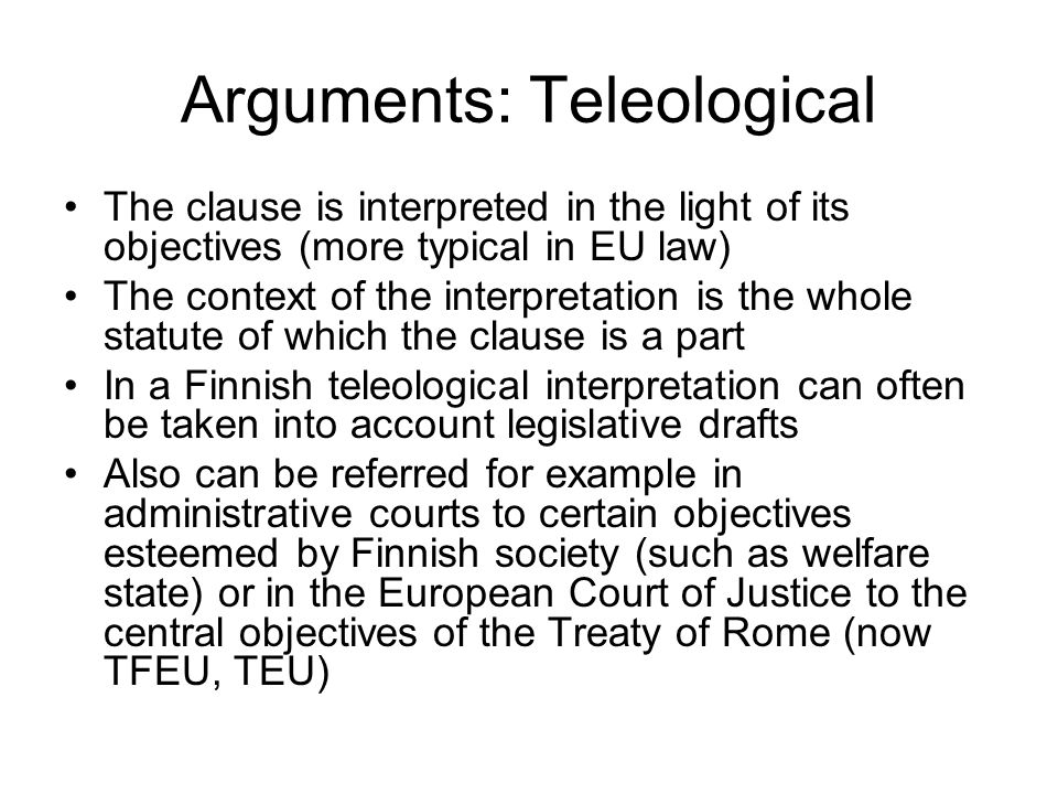 Arguments: Teleological