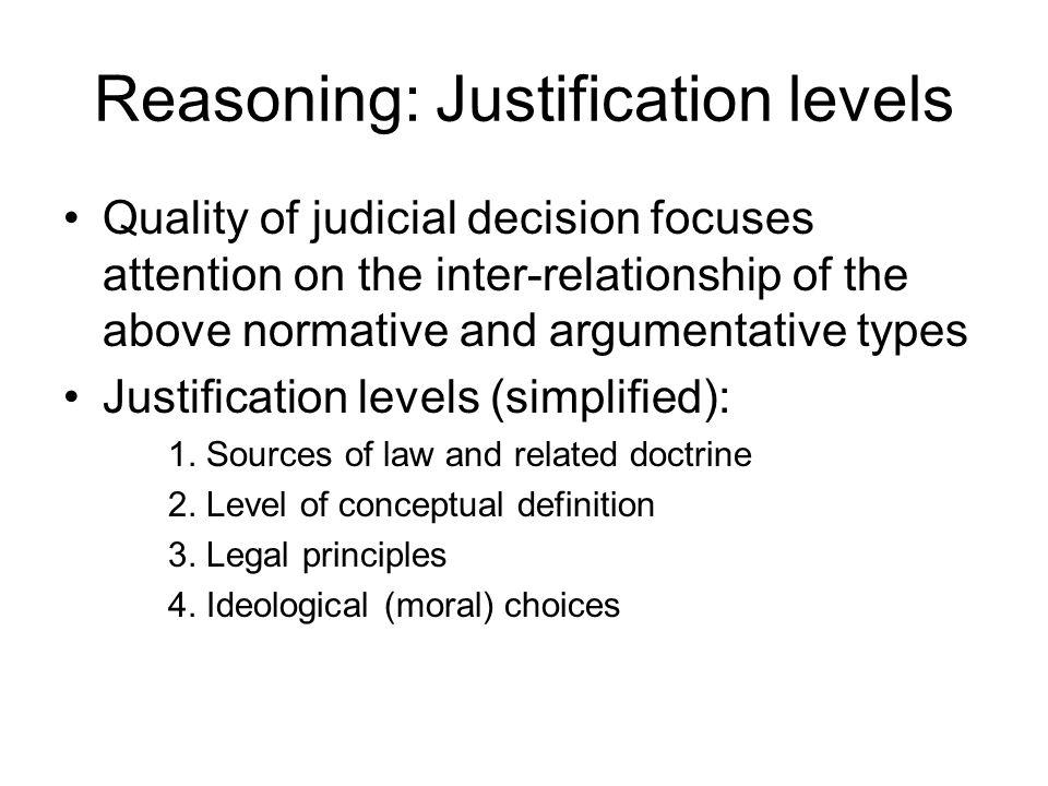 Reasoning: Justification levels