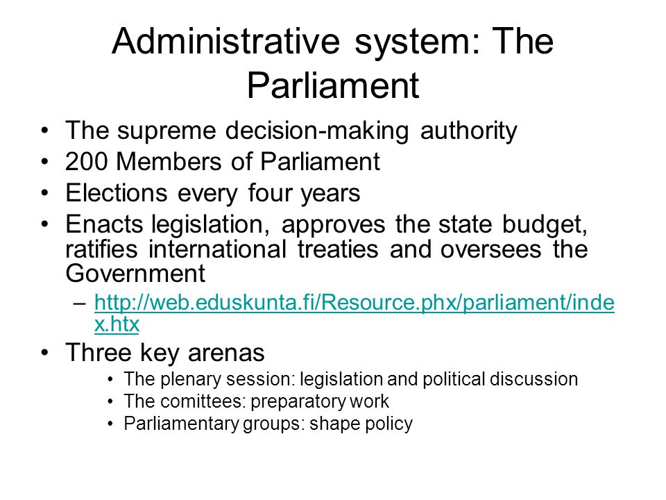 Administrative system: The Parliament