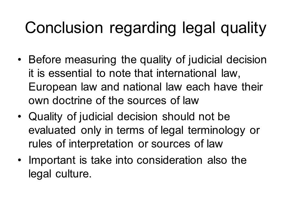 Conclusion regarding legal quality